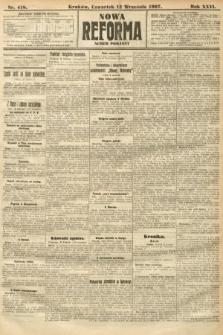 Nowa Reforma (numer poranny). 1907, nr418