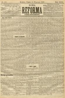 Nowa Reforma (numer popołudniowy). 1907, nr421