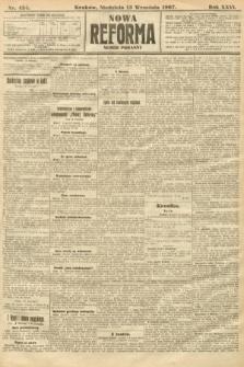 Nowa Reforma (numer poranny). 1907, nr424