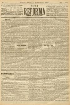 Nowa Reforma (numer popołudniowy). 1907, nr471