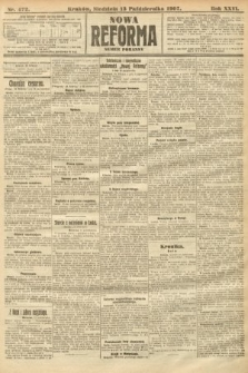 Nowa Reforma (numer poranny). 1907, nr472