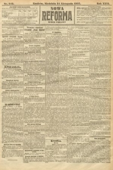 Nowa Reforma (numer poranny). 1907, nr542