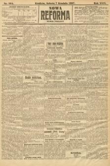 Nowa Reforma (numer poranny). 1907, nr564