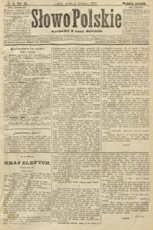 Słowo Polskie (wydanie poranne). 1907, nr2