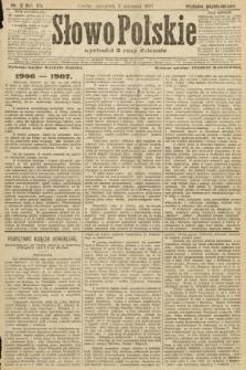 Słowo Polskie (wydanie popołudniowe). 1907, nr5
