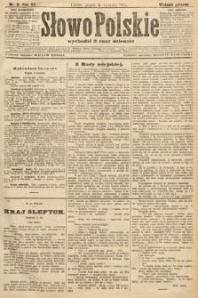 Słowo Polskie (wydanie poranne). 1907, nr6