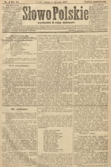Słowo Polskie (wydanie popołudniowe). 1907, nr9