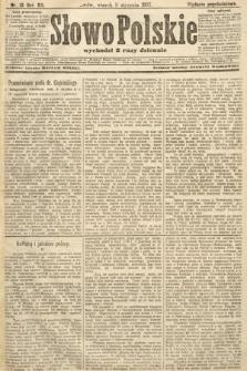 Słowo Polskie (wydanie popołudniowe). 1907, nr13