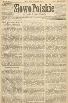 Słowo Polskie (wydanie popołudniowe). 1907, nr15