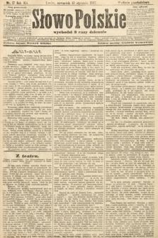Słowo Polskie (wydanie popołudniowe). 1907, nr17