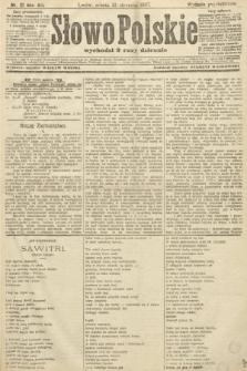 Słowo Polskie (wydanie popołudniowe). 1907, nr21
