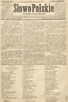 Słowo Polskie (wydanie popołudniowe). 1907, nr23