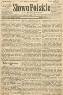 Słowo Polskie (wydanie popołudniowe). 1907, nr31