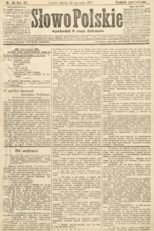 Słowo Polskie (wydanie popołudniowe). 1907, nr33