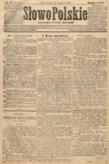 Słowo Polskie (wydanie poranne). 1907, nr42