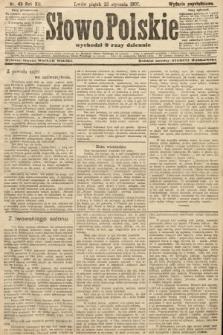 Słowo Polskie (wydanie popołudniowe). 1907, nr43