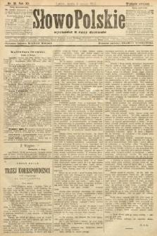 Słowo Polskie (wydanie poranne). 1907, nr61