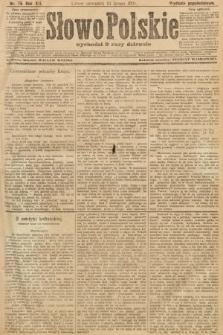 Słowo Polskie (wydanie popołudniowe). 1907, nr76