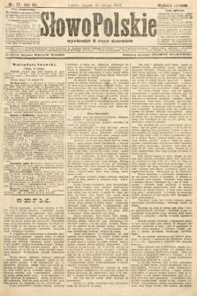 Słowo Polskie (wydanie poranne). 1907, nr77
