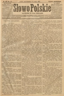 Słowo Polskie (wydanie popołudniowe). 1907, nr82