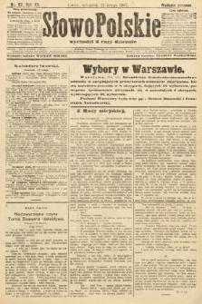 Słowo Polskie (wydanie poranne). 1907, nr87