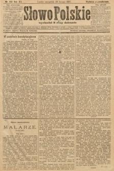 Słowo Polskie (wydanie popołudniowe). 1907, nr100
