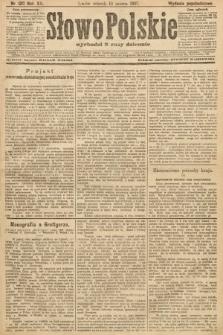 Słowo Polskie (wydanie popołudniowe). 1907, nr120