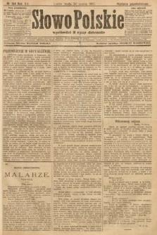 Słowo Polskie (wydanie popołudniowe). 1907, nr134