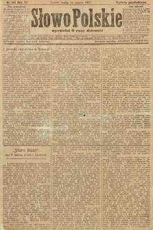 Słowo Polskie (wydanie popołudniowe). 1907, nr145