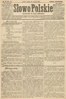 Słowo Polskie (wydanie popołudniowe). 1907, nr151