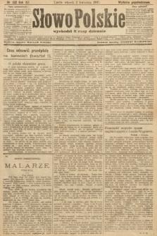 Słowo Polskie (wydanie popołudniowe). 1907, nr152