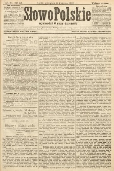 Słowo Polskie (wydanie poranne). 1907, nr167
