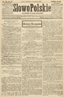 Słowo Polskie (wydanie poranne). 1907, nr173