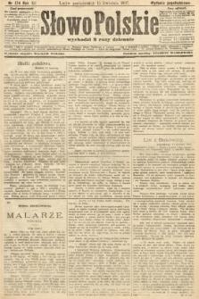 Słowo Polskie (wydanie popołudniowe). 1907, nr174