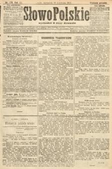 Słowo Polskie (wydanie poranne). 1907, nr179