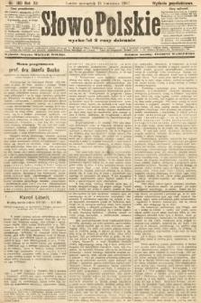 Słowo Polskie (wydanie popołudniowe). 1907, nr180