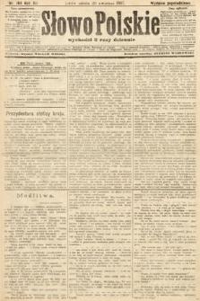 Słowo Polskie (wydanie popołudniowe). 1907, nr184