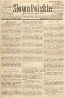 Słowo Polskie (wydanie popołudniowe). 1907, nr210