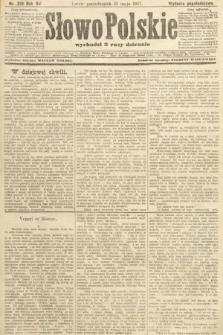Słowo Polskie (wydanie popołudniowe). 1907, nr219