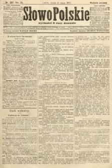 Słowo Polskie (wydanie poranne). 1907, nr222