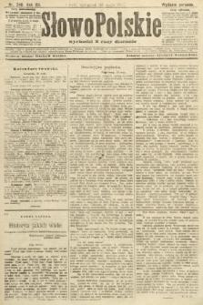Słowo Polskie (wydanie poranne). 1907, nr246