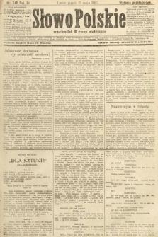 Słowo Polskie (wydanie popołudniowe). 1907, nr248