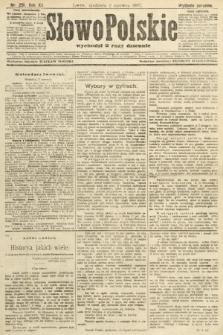Słowo Polskie (wydanie poranne). 1907, nr251