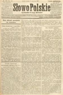 Słowo Polskie (wydanie popołudniowe). 1907, nr256