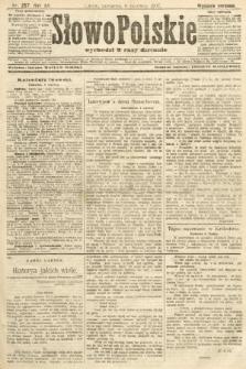 Słowo Polskie (wydanie poranne). 1907, nr257
