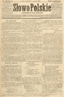 Słowo Polskie (wydanie popołudniowe). 1907, nr258