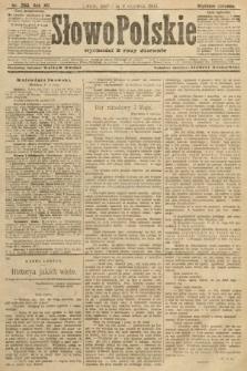 Słowo Polskie (wydanie poranne). 1907, nr263