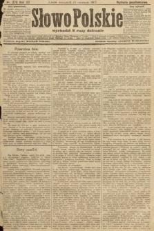 Słowo Polskie (wydanie popołudniowe). 1907, nr270