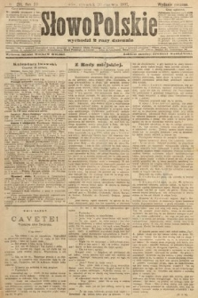Słowo Polskie (wydanie poranne). 1907, nr281
