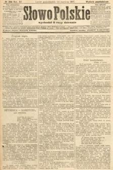 Słowo Polskie (wydanie popołudniowe). 1907, nr288